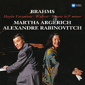 Brahms: Haydn Variations, Op. 56b, Waltzes, Op. 39 & Sonata in F Minor, Op. 34b by Martha Argerich