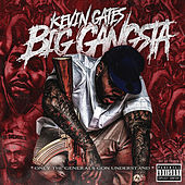 Big Gangsta von Kevin Gates