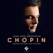Chopin: 4 Ballades, Polonaise Héroïque, Polonaise Fantaisie, Nocturnes, Waltzes de Jean-Paul Gasparian