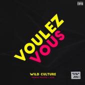 Voulez Vous by Wild Culture