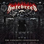 The Concrete Confessional de Hatebreed