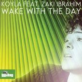 Wake With The Day by Koyla