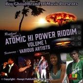 Atomic Hi Power Riddim, Vol 1 by Various Artists