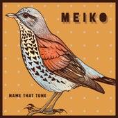 Name That Tune von Meiko