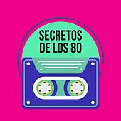 Secretos de los 80 de Various Artists