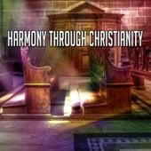 Harmony Through Christianity de Christian Hymns