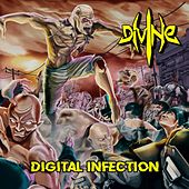 Digital Infection by Divine