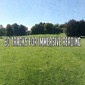 60 Tracks for Immersive Reading de Zen Meditation and Natural White Noise and New Age Deep Massage