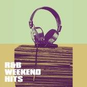 R&b Weekend Hits von Various Artists