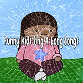 Funny Kids Sing a Long Songs by Canciones Infantiles