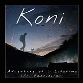 Adventure of a Lifetime (feat. Gabriella) von Koni