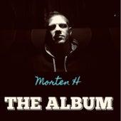 Morten H - the Album by Morten H