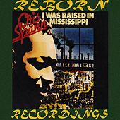 I Was Raised In Mississippi (HD Remastered) by Otis Spann