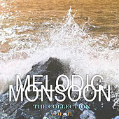 The Collection, Vol. II by Melodic Monsoon