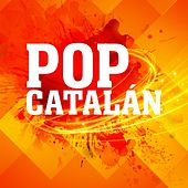 Pop Catalán by Various Artists