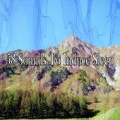 58 Sounds to Induce Sleep de Deep Sleep Relaxation