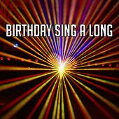 Birthday Sing a Long von Happy Birthday