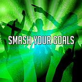 Smash Your Goals by Workout Buddy