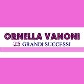 25 Grandi Successi by Ornella Vanoni