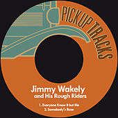 Everyone Knew It but Me by Jimmy Wakely