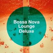 Bossa Nova Lounge Deluxe de Various Artists