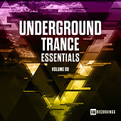Underground Trance Essentials, Vol. 08 - EP by Various Artists