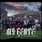 My Gente (Remix) [feat. Baby Gas & Lil Raider] von Yung Cinco