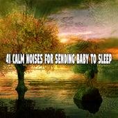 41 Calm Noises for Sending Baby to Sleep de Lullaby Land