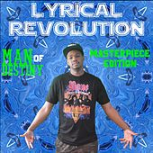 Lyrical Revolution: Masterpiece Edition by Man Of Destiny