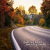 Take Me Home, Country Roads de Steve Pulvers