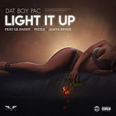 Light It Up von Dat Boy pac