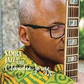 Samba Jazz, de Raiz Cláudio Jorge 70 de Claudio Jorge