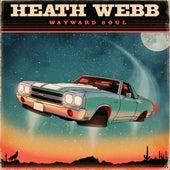 Wayward Soul by Heath Webb