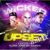 The Upset (Remix) von Wicked