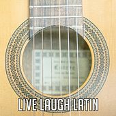 Live Laugh Latin de Instrumental