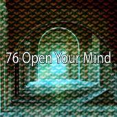 76 Open Your Mind von Massage Therapy Music