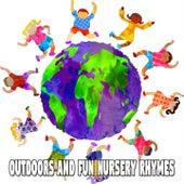 Outdoors and Fun Nursery Rhymes de Canciones Para Niños
