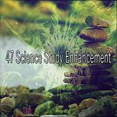 47 Science Study Enhancement von Lullabies for Deep Meditation