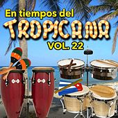 En Tiempos del Tropicana, Vol. 22 de Various Artists