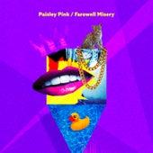 Farewell Misery von Paisley Pink
