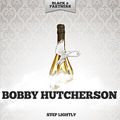 Step Lightly by Bobby Hutcherson