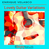Lovely Guitar Variations von Enrique Velasco