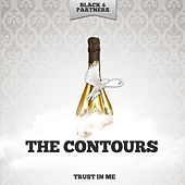 Trust In Me de The Contours
