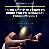 10 Self-Help Classics to Guide You to Financial Freedom Vol: 1 von Napoleon Hill