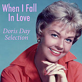When I Fall In Love Doris Day Selection von Various Artists