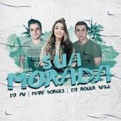 Sua Morada de DJ PV