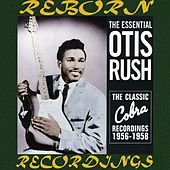 Otis Rush, 1956-1958 His Cobra Recordings (HD Remastered) de Otis Rush