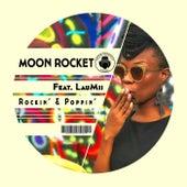 Rockin' & Poppin' (Radio Edit) (feat. LauMii) de Moon Rocket