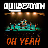 OH Yeah by Quilapayun