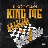 King Me by King Roman